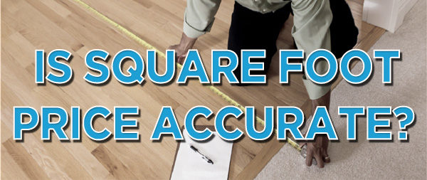 Is Price Per Square Foot Accurate for Appraisals